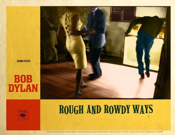On 39th Studio LP 'Rough And Rowdy Ways', Bob Dylan Astounds Minds & Ears  (Again) (ALBUM REVIEW) - Glide Magazine
